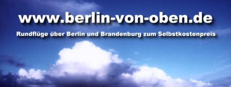 Berlin von oben - Rundfl�ge zum Selbstkostenpreis